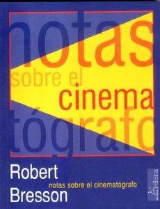 Portada de NOTAS SOBRE EL CINEMATÓGRAFO