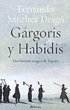 GÁRGORIS Y HABIDIS. UNA HISTORIA MÁGICA DE ESPAÑA