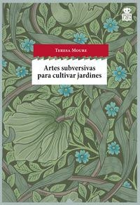 Portada de ARTES SUBVERSIVAS PARA CULTIVAR JARDINES