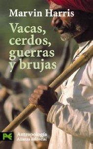 Portada de VACAS, CERDOS, GUERRAS Y BRUJAS: LOS ENIGMAS DE LA CULTURA