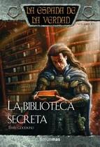 LA BIBLIOTECA SECRETA (LA ESPADA DE LA VERDAD #20)