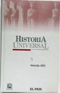GRECIA (II) (HISTORIA UNIVERSAL #5)