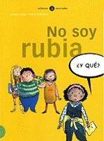 NO SOY RUBIA