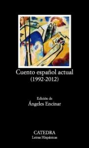 Portada de CUENTO ESPAÑOL ACTUAL (1992-2012)