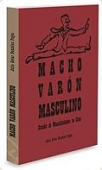 Portada de MACHO, VARÓN, MASCULINO. ESTUDIO DE MASCULINIDADES EN CUBA