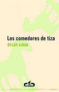 LOS COMEDORES DE TIZA