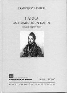 LARRA. ANATOMÍA DE UN DANDY