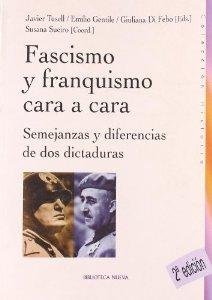 Portada de FASCISMO Y FRANCISCO CARA A CARA. SEMEJANZAS Y DIFERENCIAS DE DOS DICTADURAS