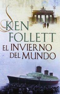 Portada de EL INVIERNO DEL MUNDO (THE CENTURY #2)