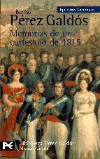 MEMORIAS DE UN CORTESANO DE 1815 (EPISODIOS NACIONALES II #2)