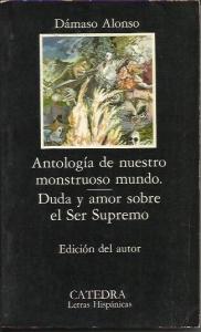 ANTOLOGÍA DE NUESTRO MONSTRUOSO MUNDO. DUDA Y AMOR SOBRE EL SER SUPREMO