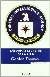 Portada de LAS ARMAS SECRETAS DE LA CIA