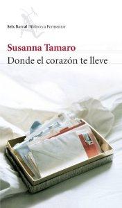 Portada de DONDE EL CORAZÓN TE LLEVE