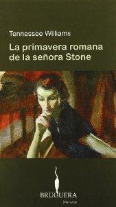Portada de LA PRIMAVERA ROMANA DE LA SEÑORA STONE