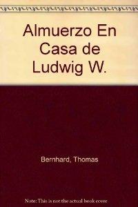 ALMUERZO EN CASA DE LUDWIG W.