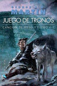 Portada de JUEGO DE TRONOS (CANCIÓN DE HIELO Y FUEGO #1)