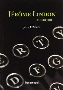 JÉROME LINDON. MI EDITOR