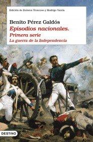 Portada de EPISODIOS NACIONALES. PRIMERA SERIE: LA GUERRA DE LA INDEPENDENCIA