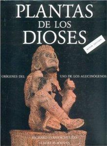 Portada de PLANTAS DE LOS DIOSES: ORIGENES DEL USO DE LOS ALUCINOGENOS