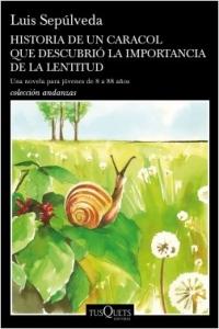 Portada de HISTORIA DE UN CARACOL QUE DESCUBRIÓ LA IMPORTANCIA DE LA LENTITUD
