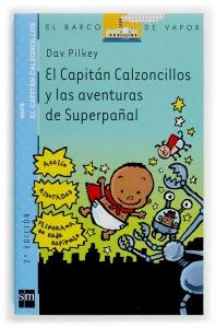 Portada de EL CAPITÁN CALZONCILLOS Y LAS AVENTURAS DE SUPERPAÑAL