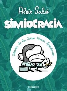 Portada de SIMIOCRACIA: CRÓNICA DE LA GRAN RESACA ECONÓMICA