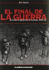EL FINAL DE LA GUERRA. RESEÑAS BIOGRÁFICAS DE BOSNIA, 1995-96