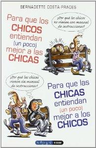 Portada de PARA QUE LOS CHICOS ENTIENDAN ( UN POCO) MEJOR A LAS CHICAS. PARA QUE LAS CHICAS ENTIENDAN (UN POCO) MEJOR A LOS CHICOS