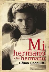 Portada de MI HERMANO Y SU HERMANO