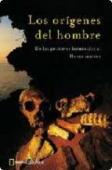 LOS ORÍGENES DEL HOMBRE: DE LOS PRIMEROS HOMINIDOS AL HOMO SAPIENS