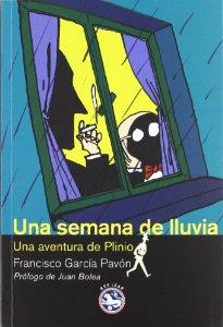 UNA SEMANA DE LLUVIA (PLINIO #6)