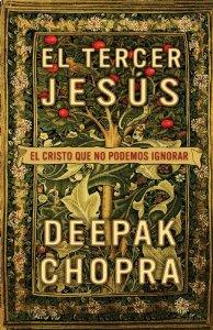 Portada de EL TERCER JESÚS. EL CRISTO QUE NO PODEMOS IGNORAR
