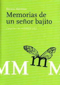 Portada de MEMORIAS DE UN SEÑOR BAJITO