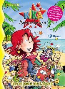 Portada de KIKA SUPERBRUJA EN EL PAÍS DE LILIPUT