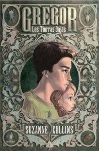 Portada de GREGOR: LAS TIERRAS BAJAS (GREGOR #1)