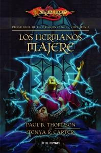 Portada de LOS HERMANOS MAJERE (PRELUDIOS DE DRAGONLANCE #3)