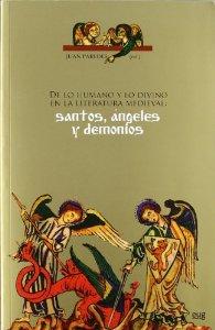 Portada de DE LO HUMANO Y LO DIVINO EN LA LITERATURA MEDIEVAL: SANTOS, ÁNGELES Y DEMONIOS