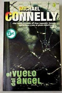 Portada de EL VUELO DEL ÁNGEL (HARRY BOSCH #6)