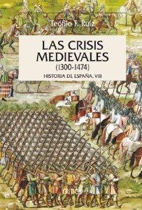 Portada de LAS CRISIS MEDIEVALES (1300-1474)