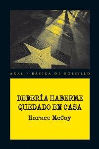 DEBERÍA HABERME QUEDADO EN CASA