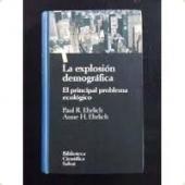 Portada de LA EXPLOSIÓN DEMOGRÁFICA: EL PRINCIPAL PROBLEMA ECOLÓGICO