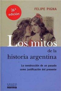Portada de LOS MITOS DE LA HISTORIA ARGENTINA