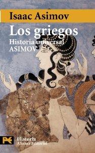 Portada de LOS GRIEGOS (HISTORIA UNIVERSAL ASIMOV #4)