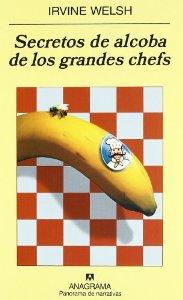 Portada de SECRETOS DE ALCOBA DE LOS GRANDES CHEFS
