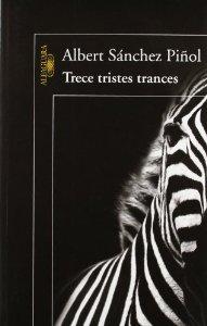 TRECE TRISTES TRANCES