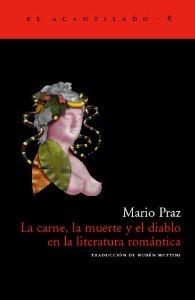 Portada de LA CARNE, LA MUERTE Y EL DIABLO EN LA LITERATURA ROMÁNTICA