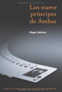 LOS NUEVE PRÍNCIPES DE ÁMBAR (LAS CRÓNICAS DE ÁMBAR #1)