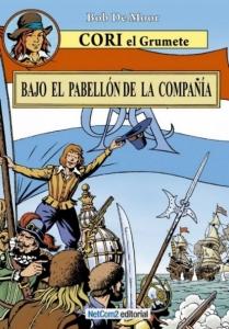 Portada de BAJO EL PABELLÓN DE LA COMPAÑIA (CORI EL GRUMETE#1)