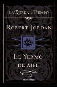 Portada de EL YERMO DE AIEL (LA RUEDA DEL TIEMPO #8)