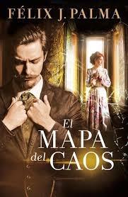 EL MAPA DEL CAOS (TRILOGÍA VICTORIANA #3)